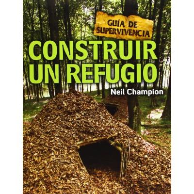 Construir un refugio (Guía de supervivencia)