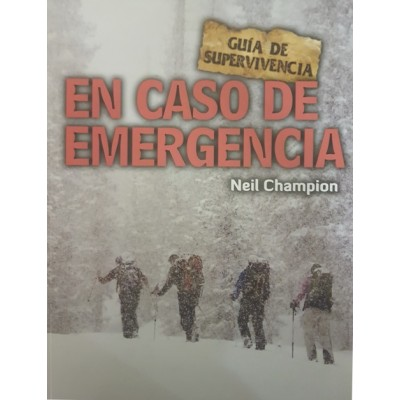 En caso de emergencia (Guía de supervivencia)